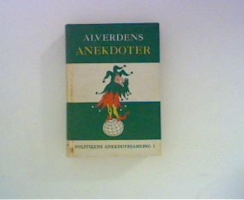 Fonsmark, Henning Red.: Alverdens Anekdoter I Christian Sekjaer (ill.) 1. og 2. oplag
