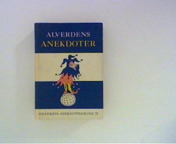 Fonsmark, Henning (Red.): Alverdens Anekdoter II Ill. Christian Sekjaer 1. og 2. oplag