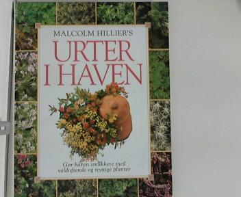 Hillier, Malcolm: Urter i haven