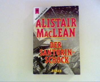 MacLean, Alistair und Ingeborg F. Meier (Übers.): Der Santorin-Schock ; 9. Auflage ;