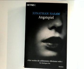 Angstspiel ; 4. Auflage der Deutschen Erstausgabe ;
