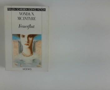 Feuerflut. [Aus d. Amerikan. von Joachim Körber ...], Moewig ; 3551 : Science-fiction Dt. Erstausg.