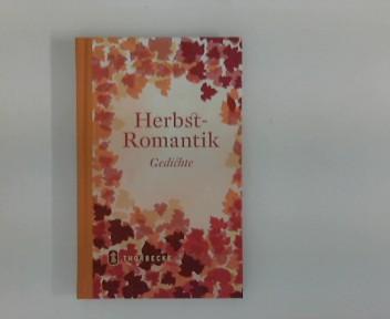 Herbstromantik : Gedichte