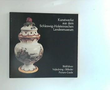 Kunstwerke aus dem Schleswig-Holsteinischen Landesmuseum Schloß Gottorf, Schleswig.
