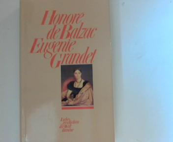 Eugenie Grandet: Liebesgeschichten der Weltliteratur