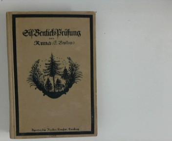 Sif Benticks Prüfung: Erzählung Erzählung von Runa (E. Beskow). Einzig berechtigte Uebers. aus dem Schwed. von M. E. Fischer 7. - 9. Tsd.