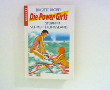 Die Power-Girls : Sturm im Schmetterlingsland