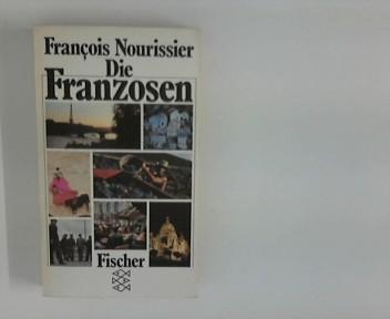 Die Franzosen. [Aus d. Franz. übers. von Eugen Helmlé. Das Vorw. übers. Inge Seelig], Fischer-Taschenbücher ; 1902 Erw. Ausg.