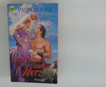 "Leise Tränen - starkes Herz : Roman. [Heyne-Bücher / 4] Heyne-Bücher : 4, Heyne-Romane für ""sie"" ; Bd. 344 Orig.-Ausg."