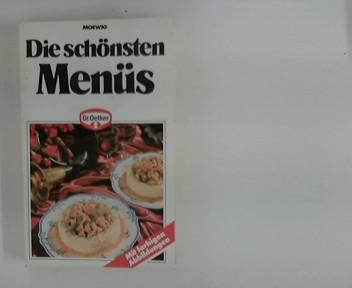 Die schönsten Menüs. [Dr. Oetker], Moewig ; Bd. Nr. 4943 : Dr.-Oetker-Kochbuch