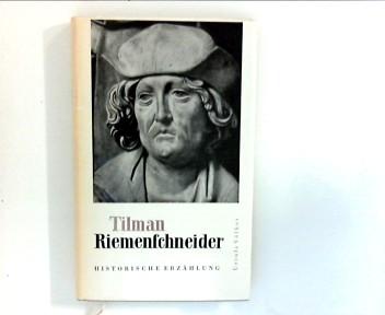 Tilman Riemenschneider : Historische Erzählung. 3. Aufl.