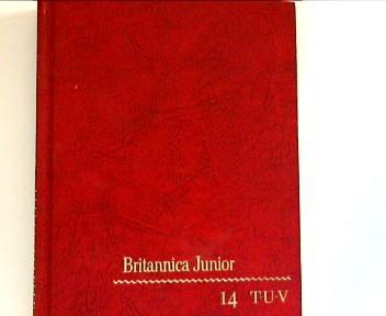 Britannica Junior : Volume XIV ,T-U-V