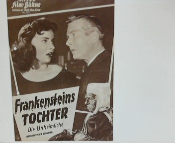 Illustrierte Film-Bühne : Nr. 5052 : Frankensteins Tochter - Die Unheimliche Originaltitel: Frankensteins Daughter - Regie: Richard Cunha