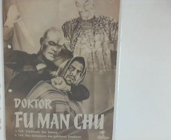 Doktor Fu Man Chu (Drums of Fu Manchu) : 1. Teil: Trommeln des Satans ; 2. Teil: Das Geheimnis des goldenen Drachens ; Ein Republicfilm im Gloria-Filmverleih in deutscher Sprache