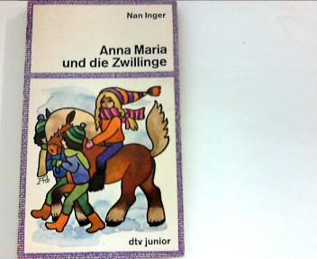 Anna Maria und die Zwillinge ; (dtv ; 7247 : dtv-Junior) Ungekürzte Ausg.