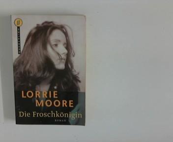 Die Froschkönigin : Roman. Dt. von Patricia Klobusiczky 1. Aufl.