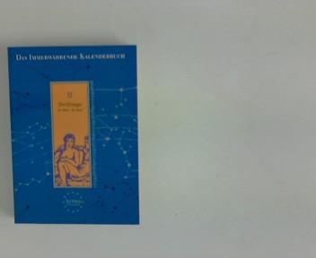 Das Immerwährende Kalenderbuch für die Zwillinge 21. Mai - 20. Juni ; Schneekluth-Astro