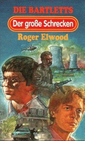 Die Bartletts 1 : Der große Schrecken (Reihe: One-Way-Kids ; 8551 1) Bd. 1