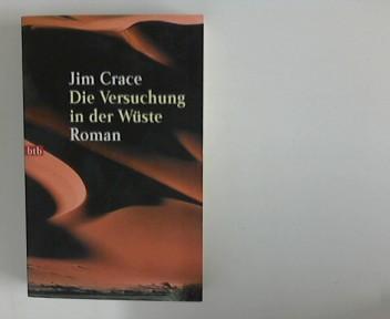 Die Versuchung in der Wüste : Roman. Aus dem Engl. von Walter Ahlers, Goldmann ; 72710 : btb Genehmigte Taschenbuchausg., 1. Aufl.