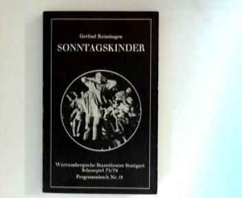 Sonntagskinder ; (Schauspiel: Programmbuch ; Nr. 19 : 1975/76)