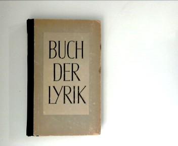 Maurer, Heinrich [Hrsg.]: Buch der Lyrik : Auswahl deutscher Dichtung. 11. - 25. Tsd.