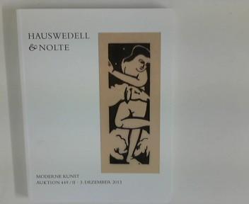Hauswedell und Nolte : Moderne Kunst ; Auktion 449 / Teil 2 ; 3. Dezember 2013