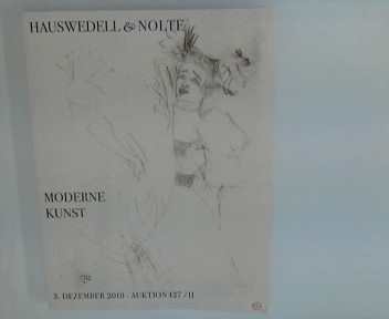 Hauswedell und Nolte : Moderne Kunst : Auktion 427 / Teil 2 ; 3. Dezember 2010.