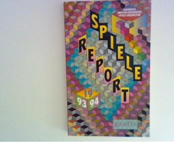 Spiele Report 1993 - 1994. Jahrbuch empfehlenswerter Spiele - Neuheiten 1. Aufl.