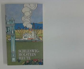 Schleswig-Holstein heute. [Texte: Rudolf Asmus u. Erich Maletzke] Hrsg. Presse- u. Informationsstelle der Landesregierung Schleswig-Holstein 2., überarb. Aufl.