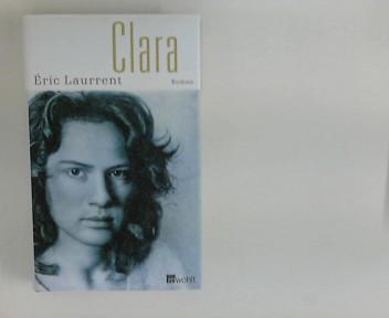 Clara : Roman. Dt. von Frank Wegner