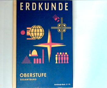 Schäfer, W., P. Busch H. Scholze u. a.: Erdkunde : Oberstufe : Gesamtband