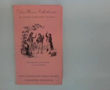 Das Wiener Volkstheater in seinen schönsten Stücken. [Gerhard Helbig], Sammlung Dieterich ; Bd. 253 [1. - 3. Tsd.] Lizenzausgabe