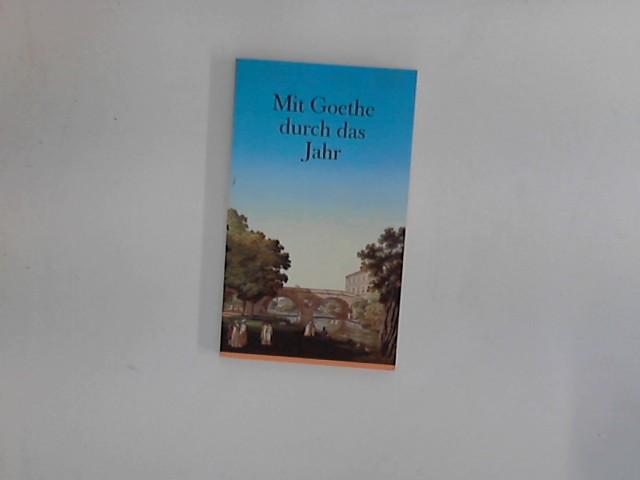 Mit Goethe durch das Jahr. Ein Kalender für das Jahr 1992