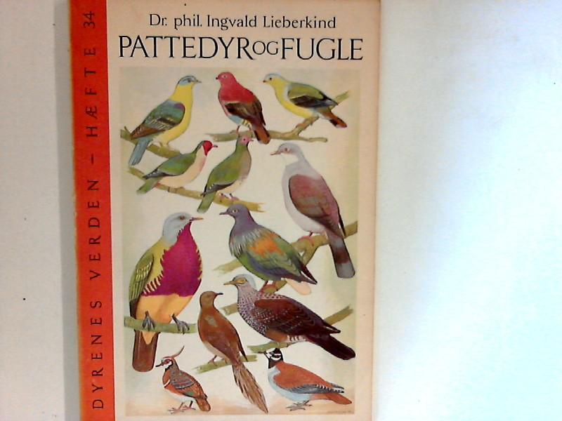 Lieberkind, Ingvald: Pattedyr og Fugle : Dyrenes Verden Hefte 34