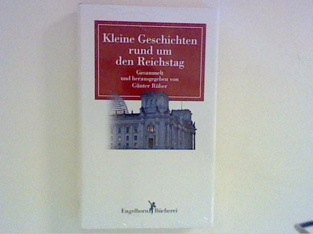 Rüber, Günter: Kleine Geschichten rund um den Reichstag.