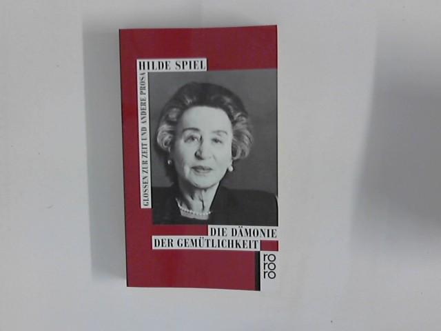 Die Dämonie der Gemütlichkeit : Glossen zur Zeit und andere Prosa. Zsgest. und hrsg. von Hans A. Neunzig