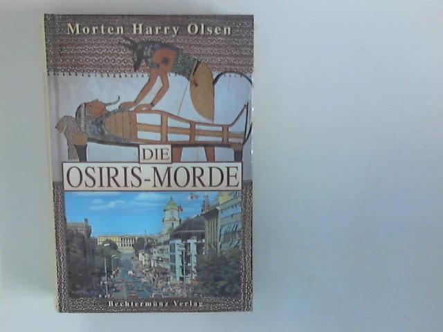 Die Osiris-Morde. Krimi. Aus dem Norweg. von Dagmar Lendt