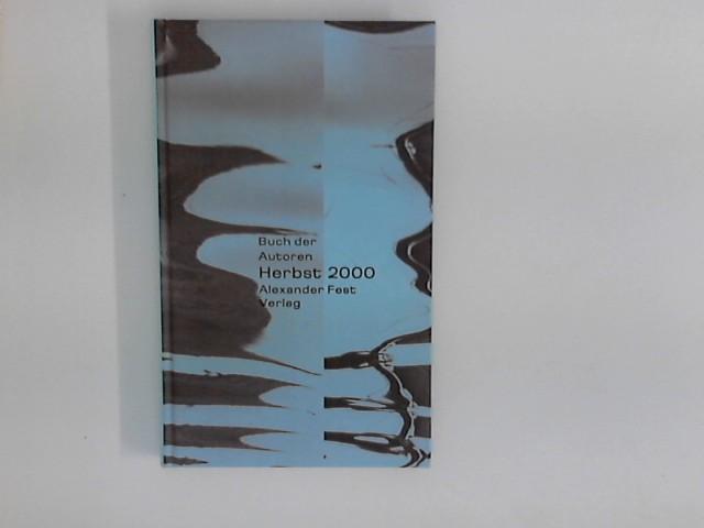 Buch der Autoren. Herbst 2000.