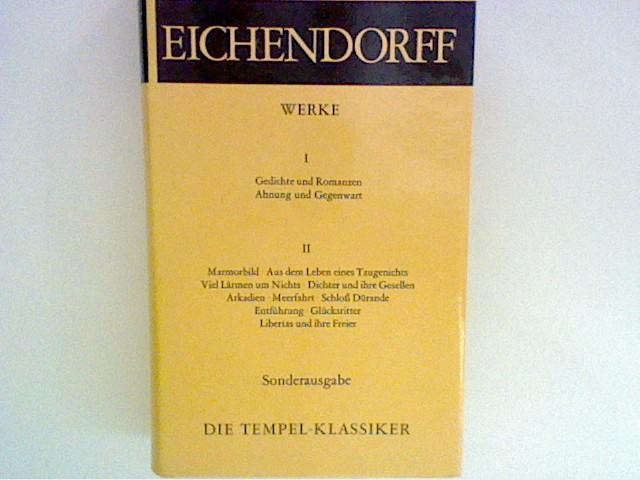 Werke I : Gedichte und Romanzen - Ahnung und Gegenwart. Die Tempelklassiker. Sonderausgabe