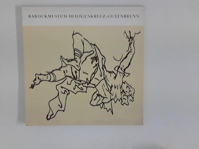 Niederösterreichisches Barockmuseum Schloß Heiligenkreuz-Gutenbrunn : [Katalog]
