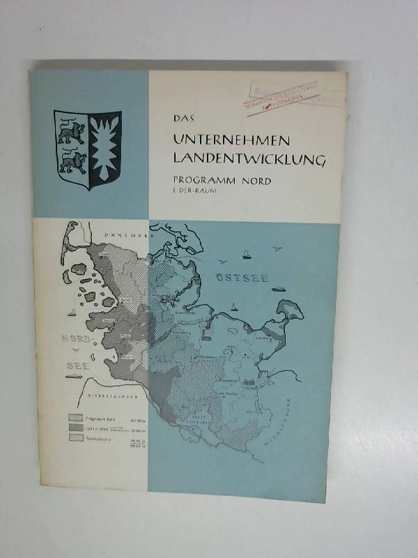 Bielfeldt, Claus [Hrsg.]: Das Unternehmen Landentwicklung Programm Nord Eiderraum.