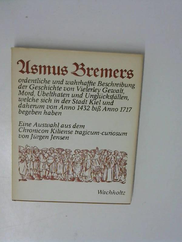 Asmus Bremers ordentliche und wahrhaffte Beschreibung