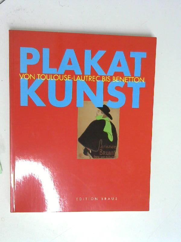 Plakat Kunst von Tulouse -Lautrec bis Benetton