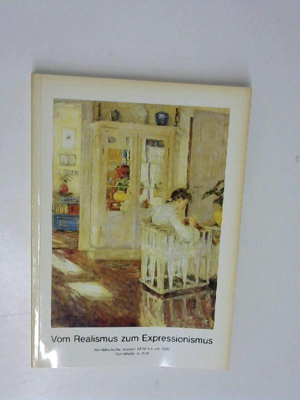 Vom Realismus zum Expressionismus: Norddeutsche Malerei 1870 bis um 1930