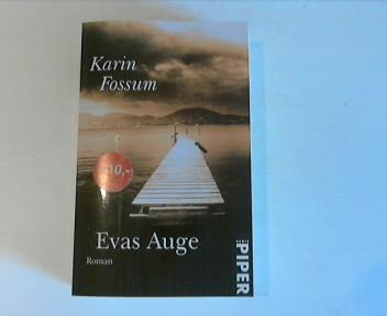 Evas Auge: Roman