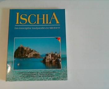 Ischia. Das immergrüne Inselparadies im Mittelmeer. Farbfotoführer.