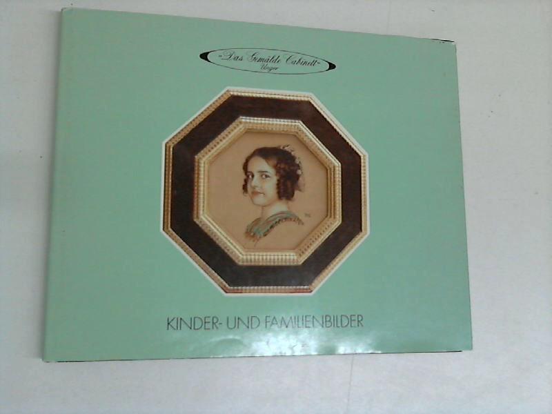 Das Gemälde Cabinett Unger - Kinder-und Familienbilder - Verkaufsaustellung vom 25.März bis 11. Mai 1991