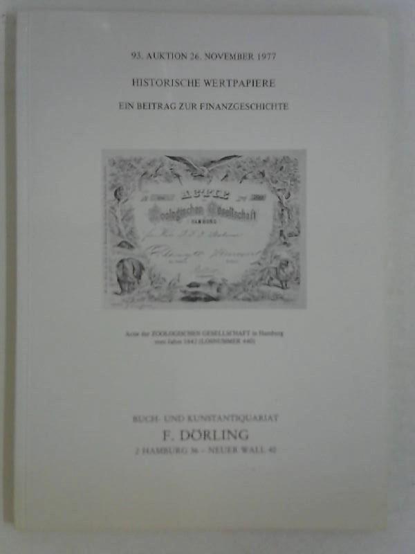 93. Auktion 26. November 1977  Historische Wertpapiere ein Beitrag zur Finanzgeschichte