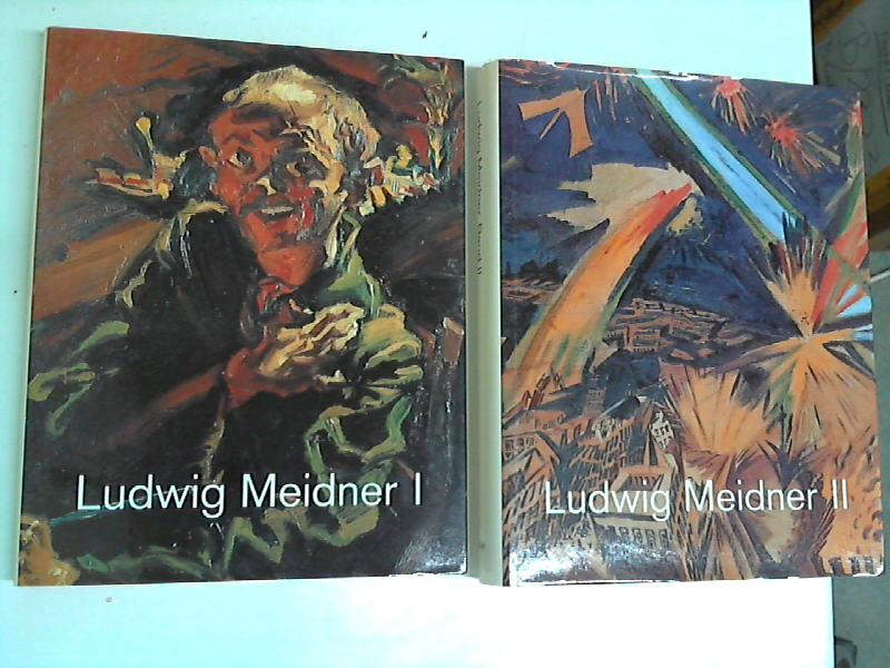 Ludwig Meidner - Zeichner, Maler, Literat 1884-1966 Band 1+2