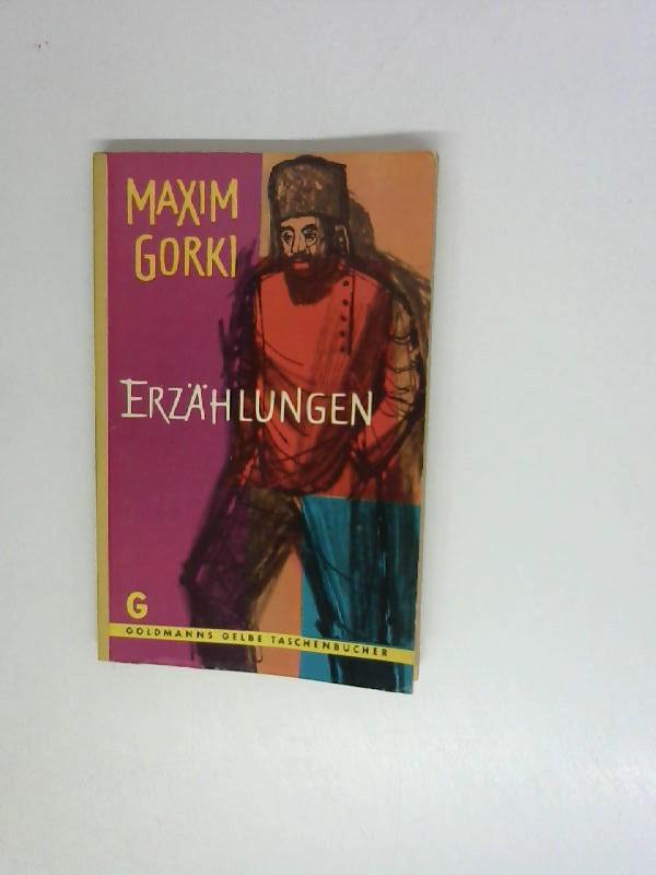 Gorki, Maxim: Meister-Erzählungen